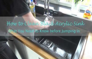 How-to-clean-black-Acrylic-Sink