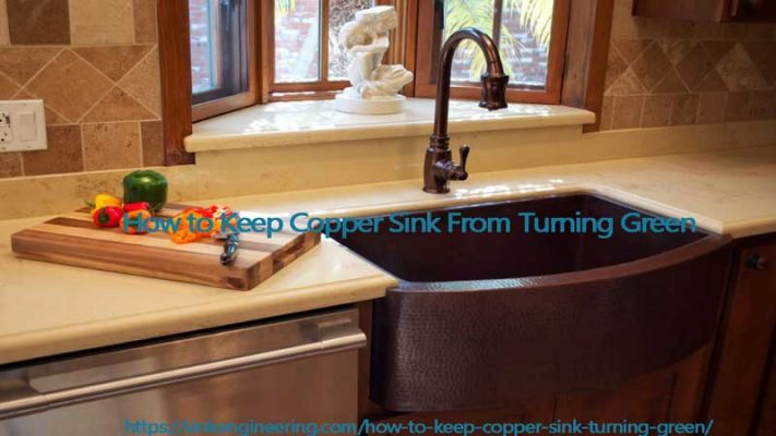 How-to-keep-copper-sink-from-turning-green