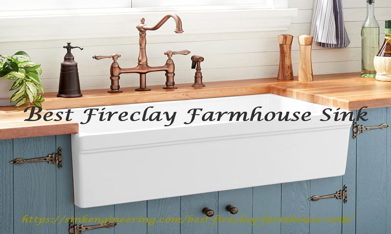 Best firclay farmhouse sink