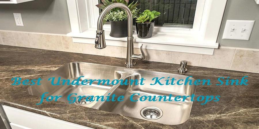 Best-undermount-kitchen-sink-for-granite-countertops