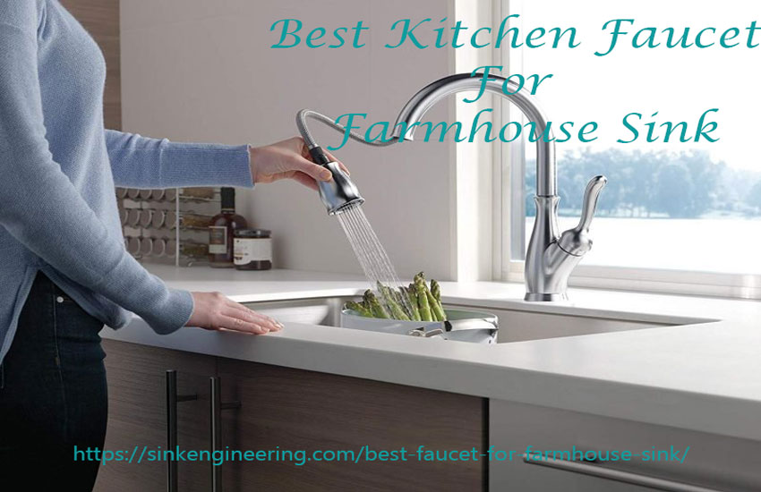 Best kitchen faucet for farmhouse sink