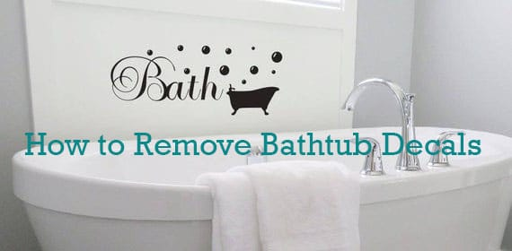 How to remove bathtub decals