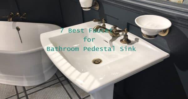 Best-faucet-for-pedestal-sink