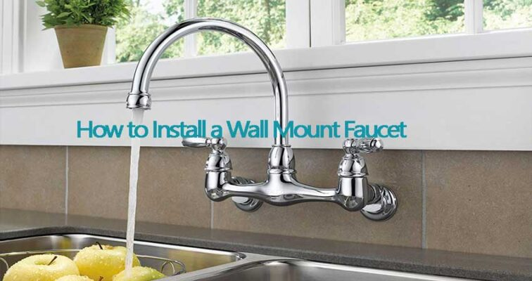 How-to-install-a-wall-mount-faucet