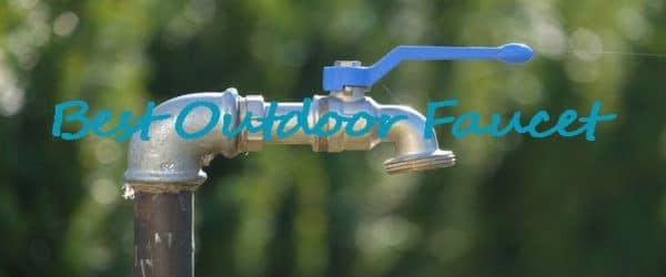 Best-Outdoor-Faucet